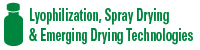 Lyophilization, Spray Drying & Emerging Drying Technologies