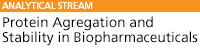 Protein Agregation and Stability in Biopharmaceuticals